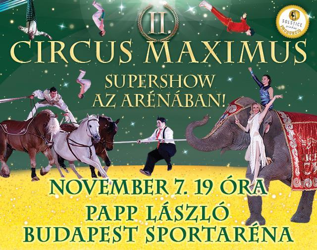 """Képtalálat a következőre: """"Újra Circus Maximus Supershow az Arénában!"""""""